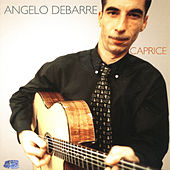 Play & Download Caprice by Angelo Debarre | Napster