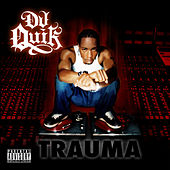 Play & Download Trauma by DJ Quik | Napster