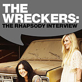Play & Download The Wreckers: The Rhapsody Interview by The Wreckers | Napster