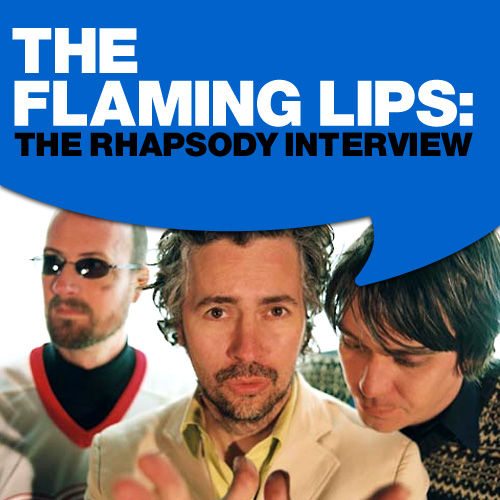 Play & Download The Flaming Lips: The Rhapsody Interview by The Flaming Lips | Napster