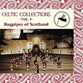 Play & Download Bagpipes of Scotland: Celtic Collections, Vol. 4 by Various Artists | Napster