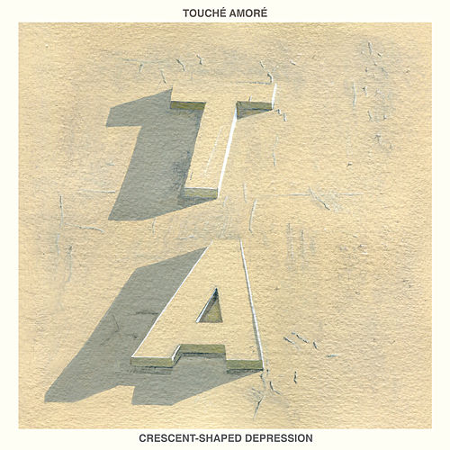Crescent-Shaped Depression by Touché Amoré