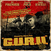 G.U.R.U. (feat. Talib Kweli & DJ Premier) by Marco Polo