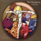 Misa Criolla by Los Huayra