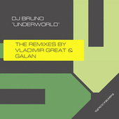 Underworld The Remixes by DJ Bruno
