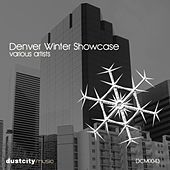 Denver Winter Showcase by Various Artists
