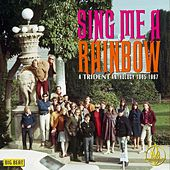 Play & Download Sing Me A Rainbow: A Trident Anthology 1965-1967 by Various Artists | Napster