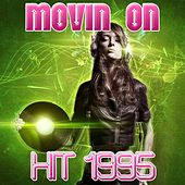 Play & Download Movin On (Hit 1995) by Disco Fever | Napster