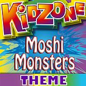 Play & Download Moshi Monsters Theme by Kidzone | Napster