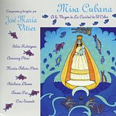 Misa Cubana a la Virgen de la Caridad del Cobre by Various Artists