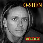Play & Download In Ex-Isle by O-Shen | Napster
