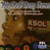 Play & Download The Big Bad Bay Area by Various Artists | Napster