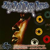 Play & Download The Big Bad Bay Area Vol. 2 by Various Artists | Napster