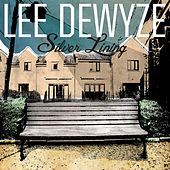 Play & Download Silver Lining by Lee DeWyze | Napster