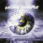 DJ Darkzone Vs.DJ Crack - Techno Universe by Various Artists