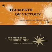 Trumpets Of Victory by National Symphonic Band