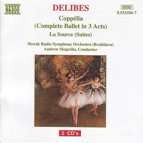 Play & Download Coppelia/La Source by Leo Delibes   Napster