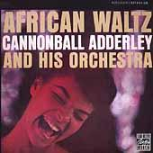 Play & Download African Waltz by Cannonball Adderley | Napster