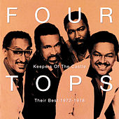 Keepers Of The Castle: Their Best 1972-1978 by The Four Tops
