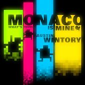 Play & Download Monaco: What's Yours Is Mine by Austin Wintory | Napster