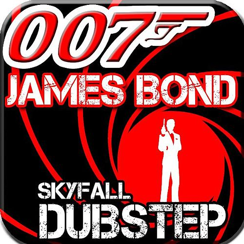 Play & Download James Bond 007 Dubstep Remix (feat. #1 Dubstep Beats) by Royalty Free Music Factory | Napster