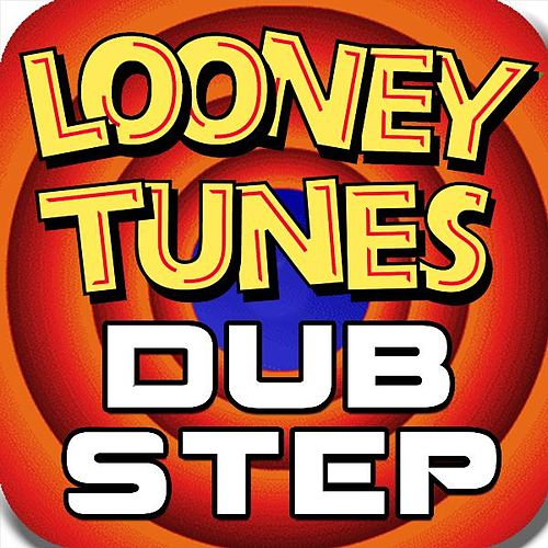 Looney Tunes Dubstep, Cartoon Theme Music Remix (feat. #1 Dubstep Beats) by Royalty Free Music Factory