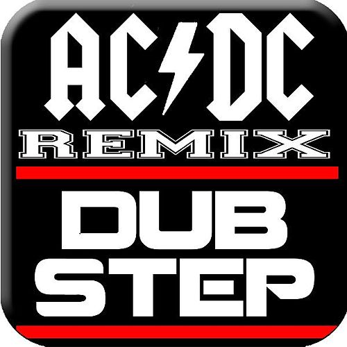 Back in Black Dubstep Ac/DC Remix (feat. #1 Dubstep Beats) by Royalty Free Music Factory