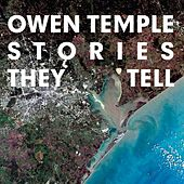Stories They Tell by Owen Temple