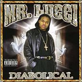 Play & Download Diabolical by Mr. Lucci | Napster