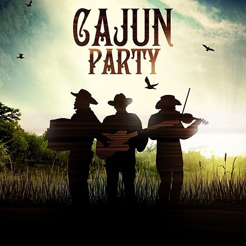 Play & Download Cajun Party by Various Artists | Napster