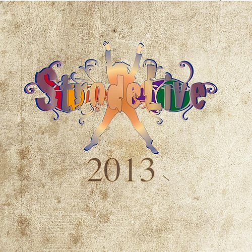 Play & Download Strodelive by Various Artists | Napster