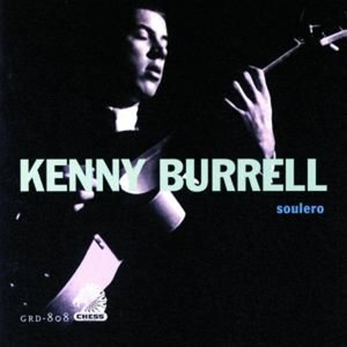 Play & Download Soulero by Kenny Burrell | Napster
