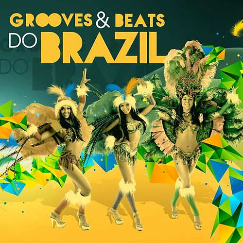 Play & Download Grooves & Beats do Brazil by Various Artists | Napster