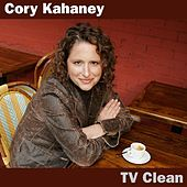Play & Download TV Clean by Cory Kahaney | Napster