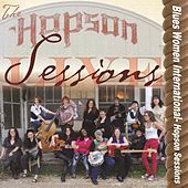 Blues Women International- Hopson Sessions Live by Various Artists