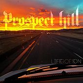 Life Goes On by Prospect Hill