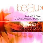 Georgian Lyric Songs by Rustavi Folk Choir