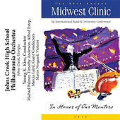 2012 Midwest Clinic: Johns Creek High School Philharmonia Orchestra by Various Artists