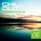 Chill Out Essentials Vol. 6 - EP by Various Artists
