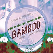 Play & Download Bamboo by Christiano Pequeno | Napster