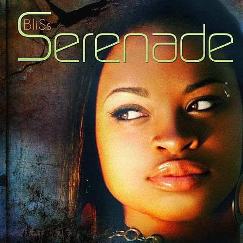 Play & Download Serenade by Bliss | Napster