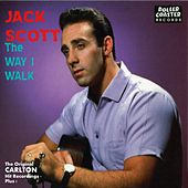 The Way I Walk by Jack Scott