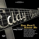 Play & Download You Don't Know Me: Rediscovering Eddy Arnold by Various Artists | Napster