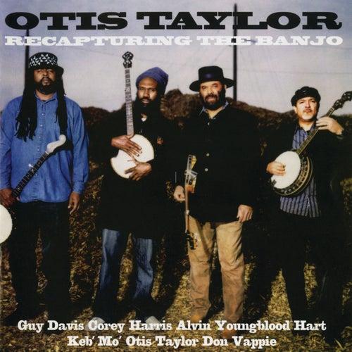Recapturing The Banjo by Otis Taylor