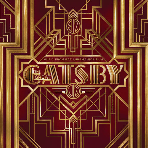 Music From Baz Luhrmann's Film The Great Gatsby by Various Artists