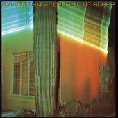 Play & Download Too Hot To Sleep by Sylvester | Napster