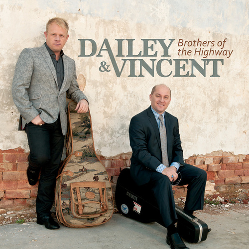 Play & Download Brothers Of The Highway by Dailey & Vincent | Napster