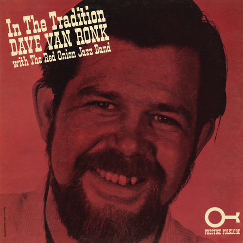 Play & Download In The Tradition by Dave Van Ronk | Napster