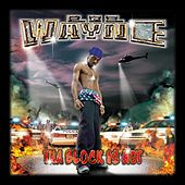 Tha Block Is Hot by Lil Wayne