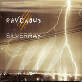 Play & Download Silverray by Ravenous | Napster
